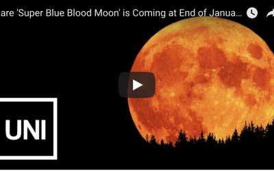 Super Blue Blood Moon: Rare Celestial on Jan. 31 by Uni